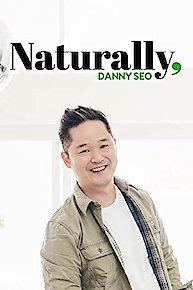 Naturally, Danny Seo