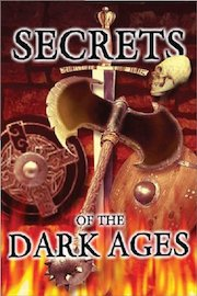 Secrets of the Dark Ages