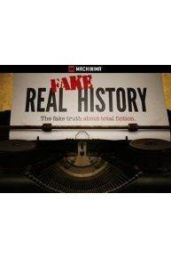 Real Fake History