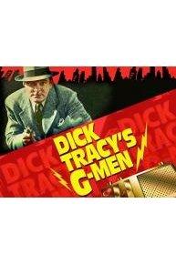 Dick Tracy's G-Men (Original Serial)