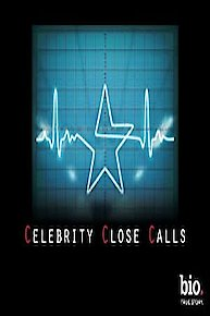 Watch Celebrity Close Calls Online for Free | Stream Full ...