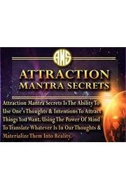 Attraction Mantra Secrets - Discover The 7 Secret Hacks That Can Turn Your Life Around And Attract Unlimited Abundance