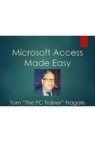 Microsoft Access Made Easy