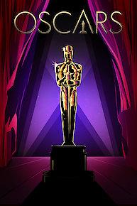 The Academy Awards (The Oscars)