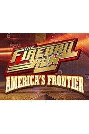 Fireball Run: America's Frontier