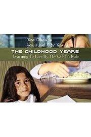 The Childhood Years