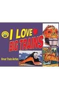 I Love Toy Trains - I Love Big Trains