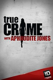 True Crime with Aphrodite Jones