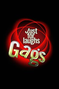 Just For Laughs Gags