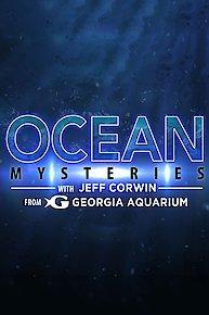 Ocean Mysteries with Jeff Corwin