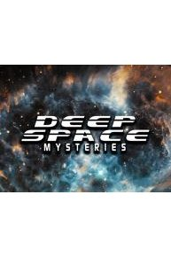 Deep Space Mysteries