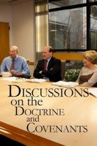 Discussions on the Doctrine and Covenants