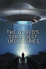 The World's Strangest UFO Stories