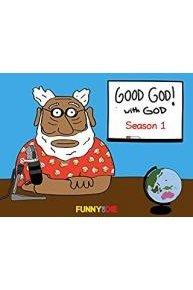 Good God! with God