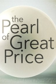 Pearl of Great Price Discussions