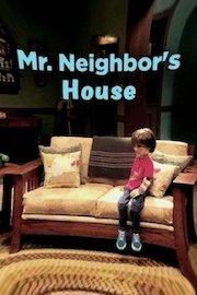 Mr. Neighbor's House