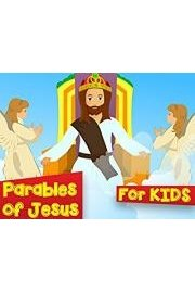 Parables of Jesus for Kids