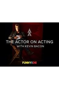 The Actor On Acting With Kevin Bacon