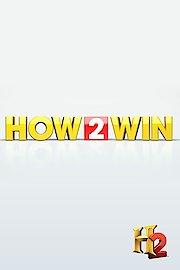 How 2 Win