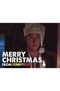 Merry Christmas From Funny Or Die