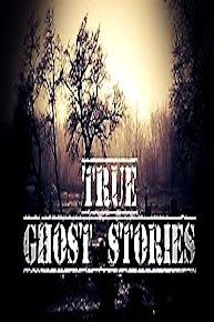 True Ghost Stories
