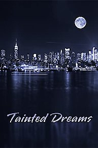 Tainted Dreams