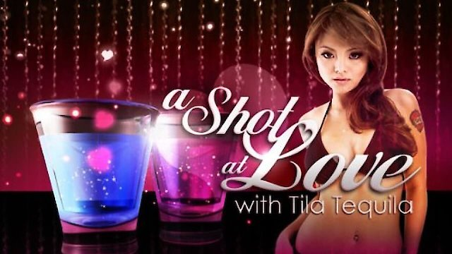 a shot at love with tila tequila watch online free