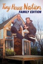 Tiny House Nation: Family Edition