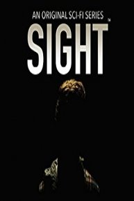 Sight: An Original Sci-Fi Series