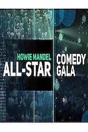 Howie Mandel All-Star Comedy Gala