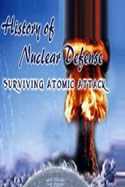 History of Nuclear Defense