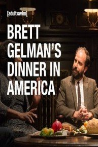 Brett Gelman's Dinner in America