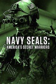 Navy SEALs: America's Secret Warriors