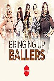Bringing Up Ballers