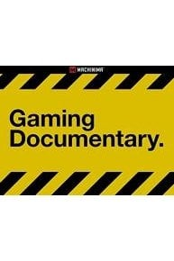 Gaming Documentary