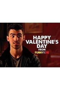 Happy Valentine's Day From Funny Or Die