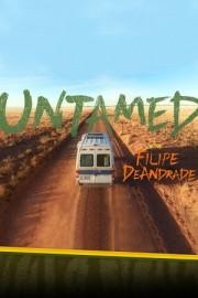 Untamed with Filipe DeAndrade