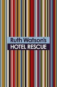 Ruth Watson's Hotel Rescue