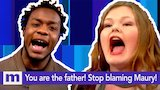 Watch Maury - You are the father! Stop blaming The Maury Show! Tuesday on Maury! | The Maury Show Online