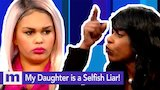 Watch Maury - My daughter is a selfish liar! Don't Trust Her! Thursday on Maury! | The Maury Show Online