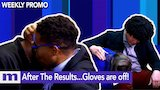 Watch Maury - More Maury After The Results...The Gloves are off! | Tuesday on Maury | The Maury Show Online