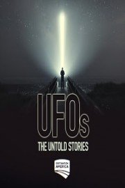 UFOs The Untold Stories