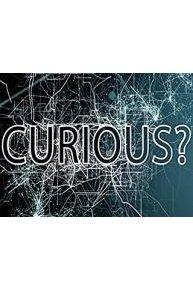 Curious?