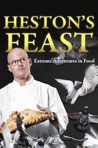 Heston's Feasts