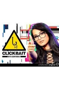 Clickbait with Sssniperwolf