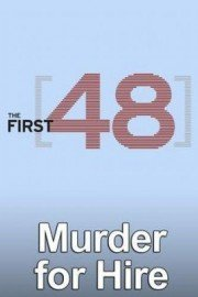 The First 48: Murder for Hire