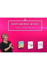Empowered Wives with Laura Doyle