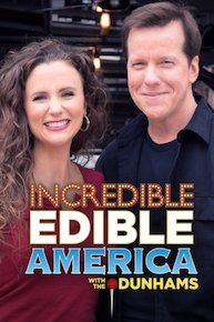 Incredible Edible America with the Dunhams