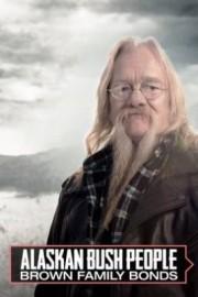 Alaskan Bush People: Brown Family Bonds