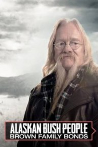 Alaskan Bush People: Brown Family Bonds